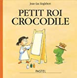 Petit roi crocodile