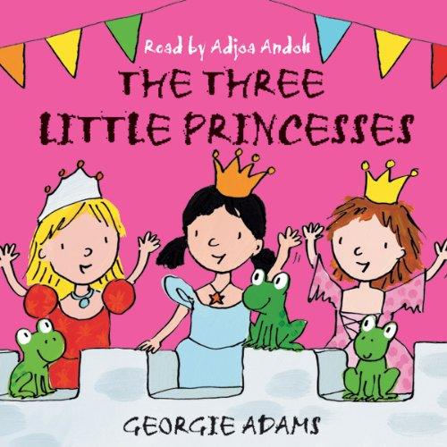 The Three Little Princesses audiobook cover art