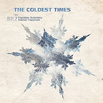 The Coldest Times