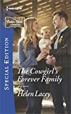 The Cowgirl's Forever Family (The Cedar River Cowboys Book 2502)