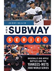 The Subway Series: Baseball's Big Apple Battles and the Yankees-Mets 2000 World Series Classic