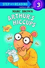 Arthur's Hiccups (Step into Reading, Step 3)