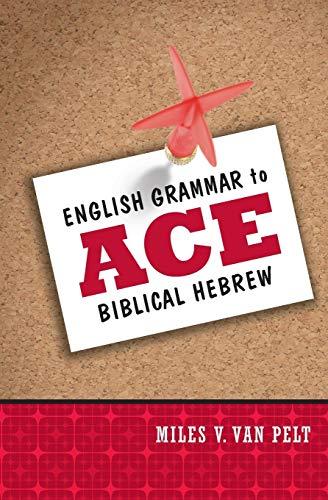 English Grammar to Ace Biblical Hebrew