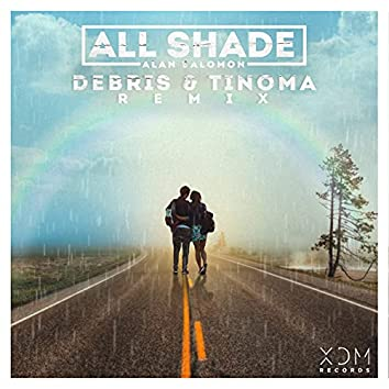 All Shade (Debris & Tinoma Remix)