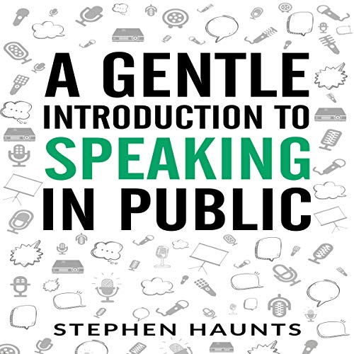 A Gentle Introduction to Speaking in Public audiobook cover art