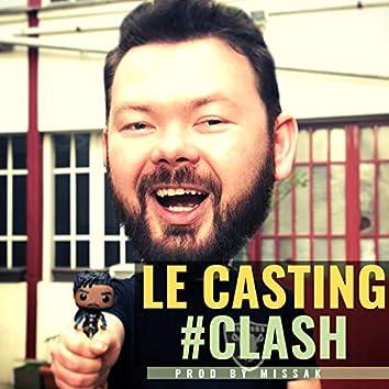 Le casting #Clash