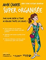 Mon cahier Super organisée d'Anne-Sophie BRIANCEAU