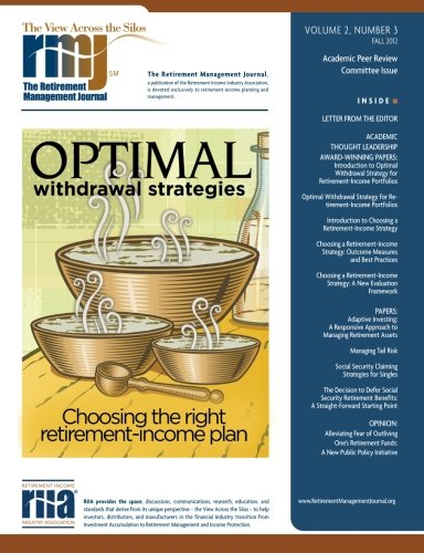 The Retirement Management Journal: Vol. 2, No. 3, Academic Peer Review Committee Issue (Volume 2)