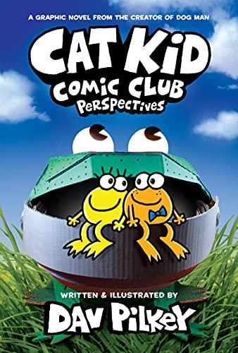 Cat Kid Comic Club: Perspectives: A Graphic Novel (Cat Kid...