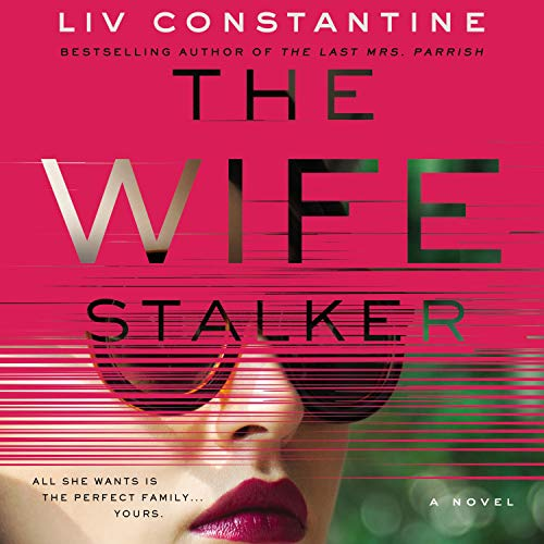 The Wife Stalker audiobook cover art