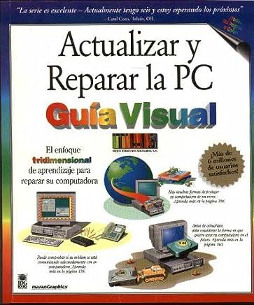 Actualizar y reparar la PC guía visual