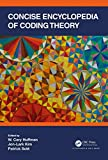 Concise Encyclopedia of Coding Theory (English Edition)