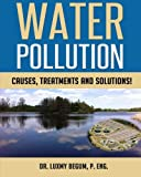 Water Pollution: Causes, Treatments and Solutions!