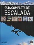Guía completa de escalada (color) (Deportes)
