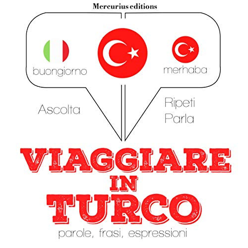 Viaggiare in Turco audiobook cover art