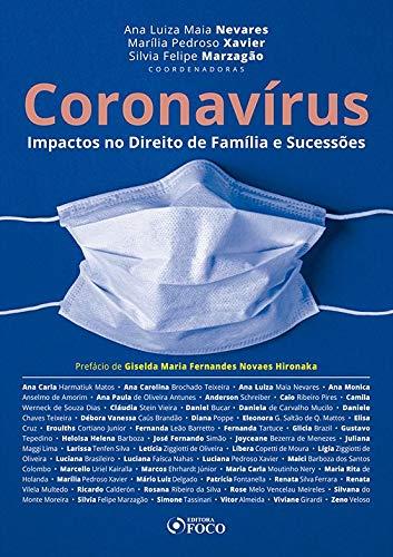CORONAVÍRUS - IMPACTOS NO DIREITO DE FAMÍLIA E SUCESSÕES - 1ª ED - 2020