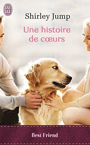 Une histoire de cœurs (J'ai Lu Best Friend t. 10941)