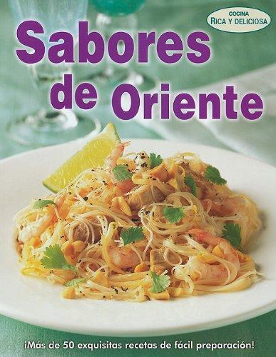 Sabores de Oriente = Oriental Flavors (Cocina Rica y Deliciosa)