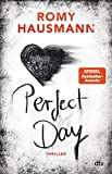 Perfect Day: Thriller