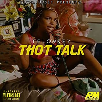 Thot Talk