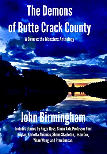 The Demons of Butte Crack County: A Dave vs the Monsters Anthology (English Edition)