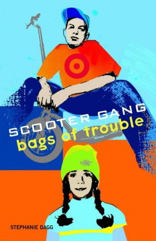 Bags of Trouble (Scooter Gang S.)