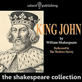 King John                   By:                                                                                                                                 William Shakespeare                               Narrated by:                                                                                                                                 The Marlowe Society                      Length: 2 hrs and 31 mins     1 rating     Overall 2.0