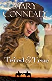 Tried and True (Wild at Heart Book #1) (English Edition)