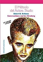 El método del Actor's Studio Conversaciones con lee strasberg