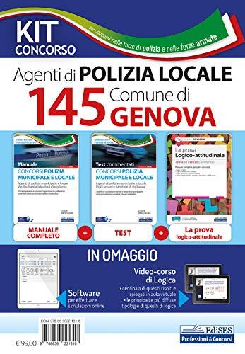 Kit concorso 145 agenti di polizia municipale Comune di Genova. Manuale, test e software di esercitazione per tutte le prove. Con Contenuto digitale per download e accesso on line