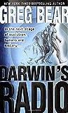 Darwin's Radio by Greg Bear (2000-07-05)