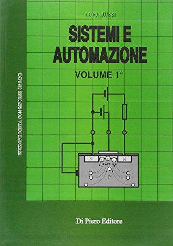 Sistemi e automazione. Per gli Ist. Tecnici industriali: 1