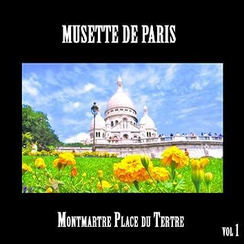 Musette de Paris, Montmartre Place du Tertre Vol 1
