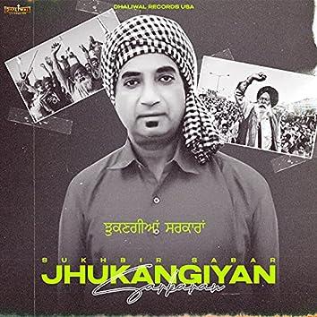 Jhukangiyan Sarkaran (with Sukhbir Sabar)