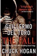 The Fall (Strain Trilogy, No.2)