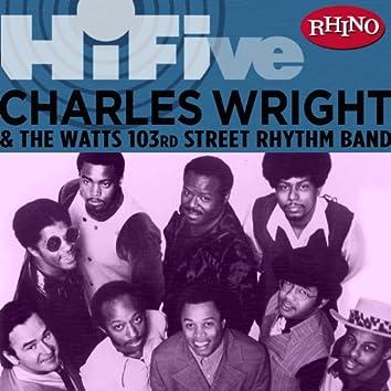 Rhino Hi-Five: Charles Wright & the Watts 103rd St. Rhythm Band