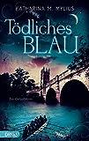 Tödliches Blau: Ein Oxford-Krimi (Britcrime: Ein Oxford-Krimi mit Green und Collins 4)