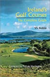 Irelands Golf Courses: The Complete Guide