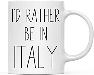 Andaz Press World Country Adventure 11oz. Coffee Mug Gift, I'd Rather Be in Italy, 1-Pack, Summer Vacation Long Distance C...