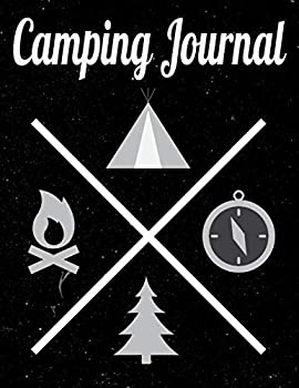 Camping Journal  Perfect camping trip planner for camping trips & family vacations – 8.5x11  Family Camping & Retirement Travel Series