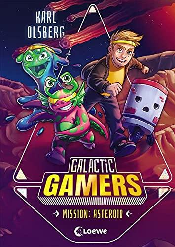 Galactic Gamers (Band 2) - Mission: Asteroid: Kinderbuch für Jungen und Mädchen ab 10 Jahre