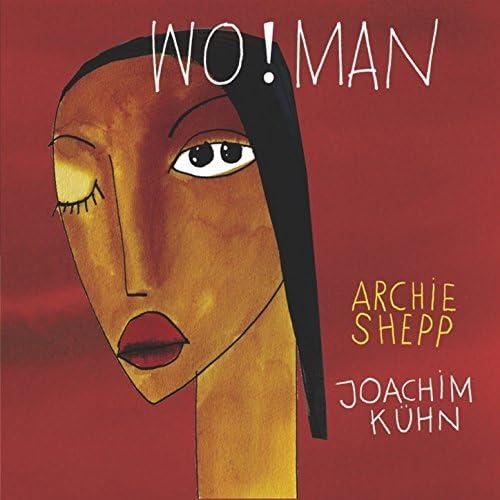 Archie Shepp & Joachim Kühn