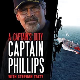 A Captain's Duty     Somali Pirates, Navy SEALs, and Dangerous Days at Sea              By:                                                                                                                                 Richard Phillips,                                                                                        Stephan Talty                               Narrated by:                                                                                                                                 George K. Wilson                      Length: 8 hrs and 42 mins     569 ratings     Overall 4.2