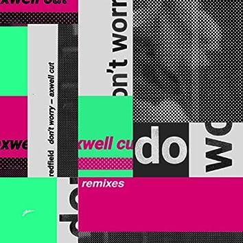 Don't Worry (Remixes)