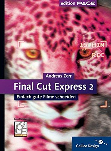 Final Cut Express 2: Einfach gute Filme schneiden