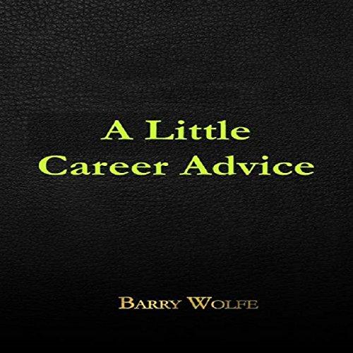 A Little Career Advice audiobook cover art