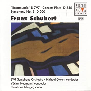 Schubert: Rosamunde, Concert Piece For Violin And Orch., Symphony No. 3