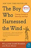The Boy Who Harnessed the Wind: Creating Currents of Electricity and...