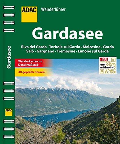 ADAC Wanderführer Gardasee inklusive Gratis Tour App: Riva del Garda Torbole sul Garda Malcesine Tremosine Limone sul Garda