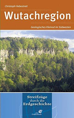 Wutachregion: Geologisches Kleinod im Südwesten